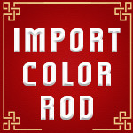 Import Color Rod